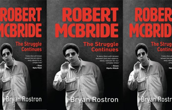 Explosive: 'Robert McBride: The Struggle Continues'
